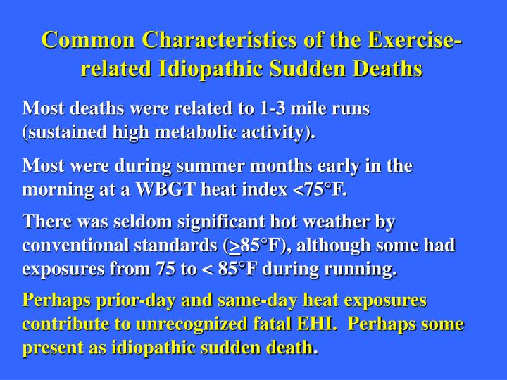 Common Characteristics of the Exercise-related Idiopathic Sudden Deaths
