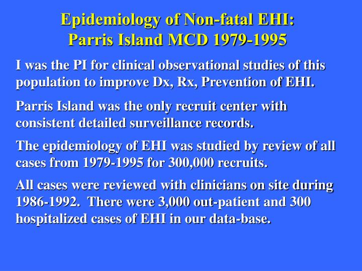 Epidemiology of Non-fatal EHI: