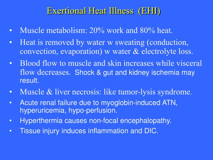 Exertional Heat Illness  (EHI)