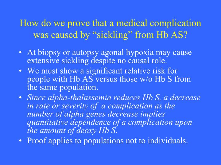 """How do we prove that a medical complication was caused by """"sickling"""" from Hb AS?"""