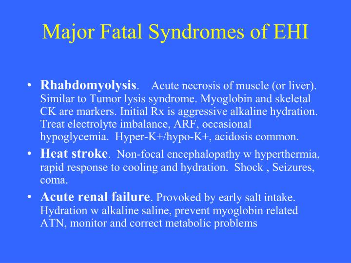 Major Fatal Syndromes of EHI