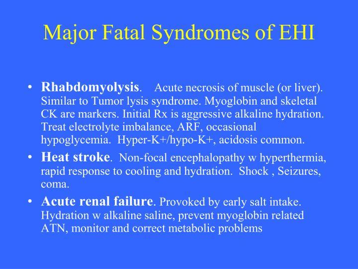 Major Fatal Syndromes of EHI