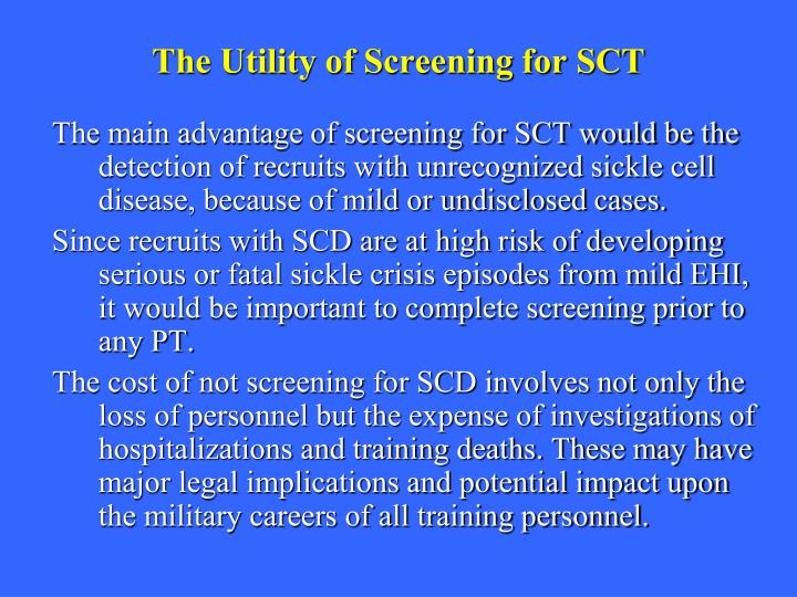 The Utility of Screening for SCT