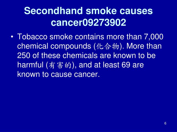 Secondhand smoke causes cancer09273902