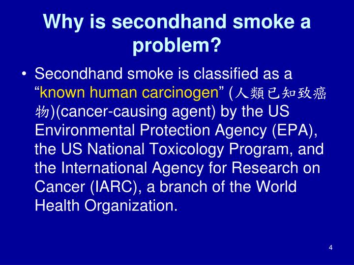 Why is secondhand smoke a problem?