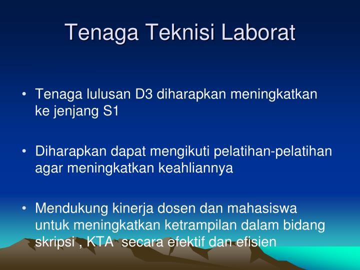 Tenaga Teknisi Laborat
