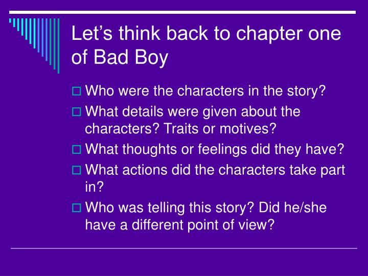 Let's think back to chapter one of Bad Boy