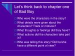let s think back to chapter one of bad boy