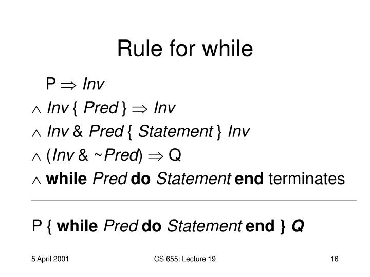 Rule for while