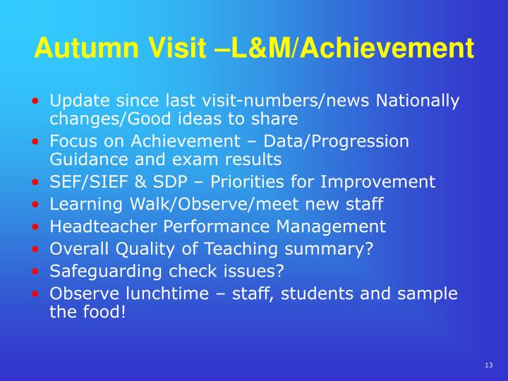 Autumn Visit –L&M/Achievement