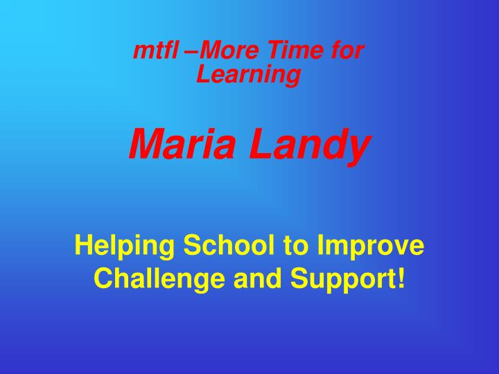 Helping school to improve challenge and support
