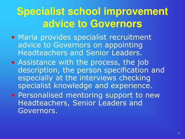 Specialist school improvement advice to Governors