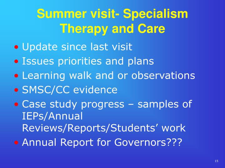 Summer visit- Specialism Therapy and Care