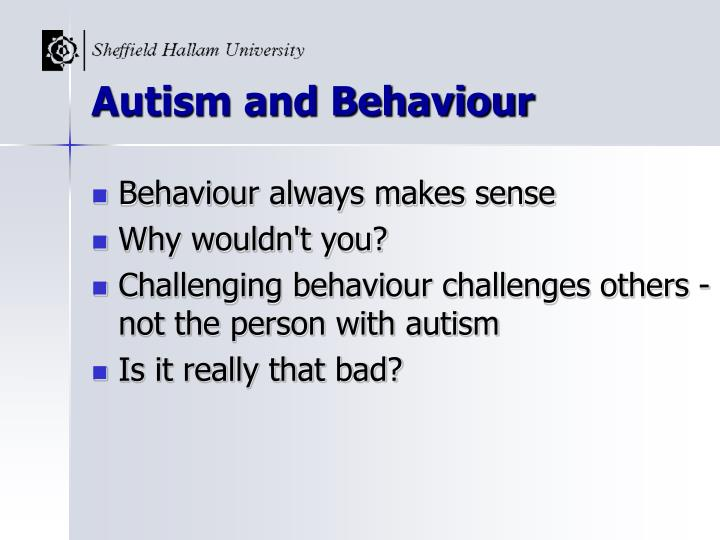 Autism and behaviour1