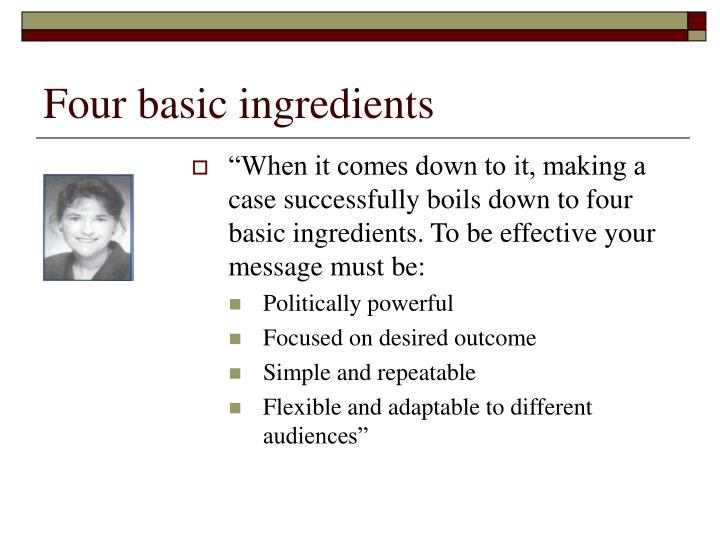 Four basic ingredients