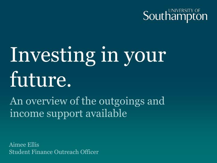 Investing in your future.