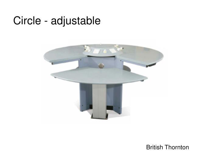 Circle - adjustable