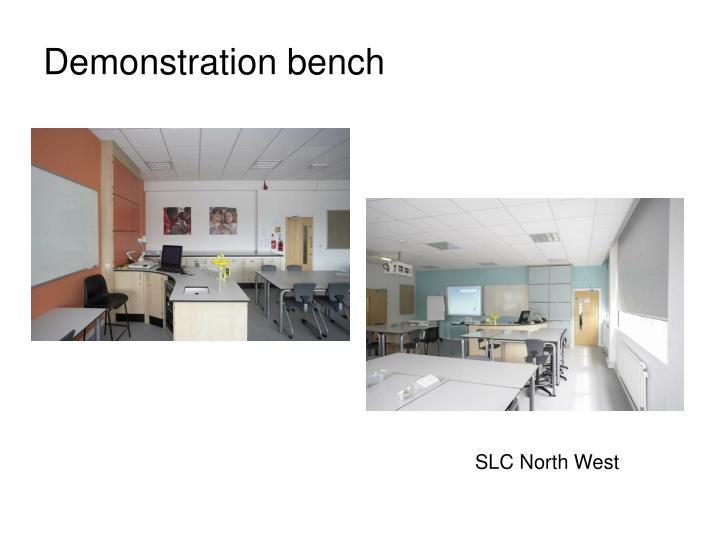 Demonstration bench