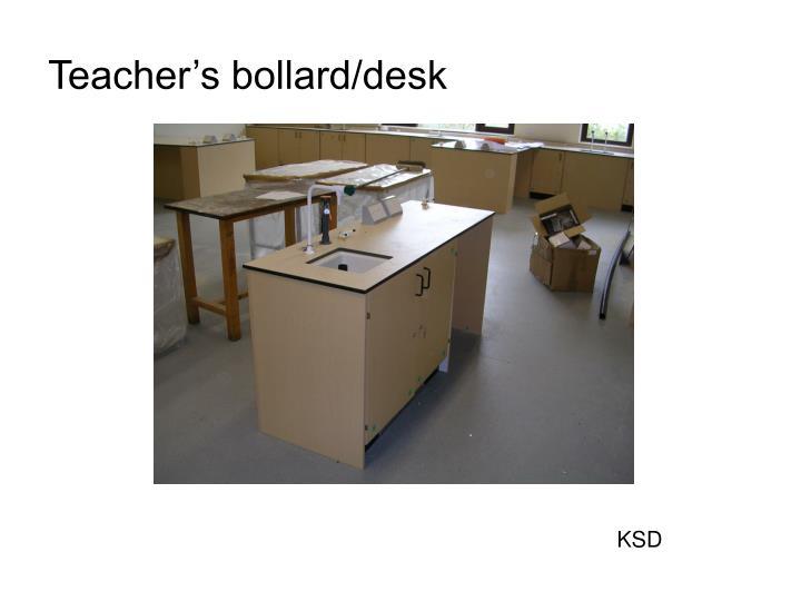 Teacher's bollard/desk