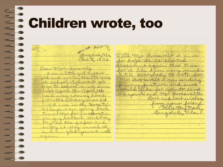 Children wrote, too