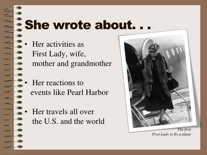 She wrote about. . .