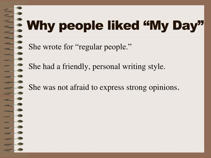 "Why people liked ""My Day"""