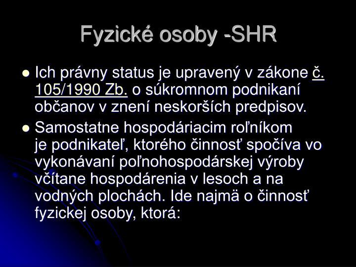 Fyzické osoby -SHR