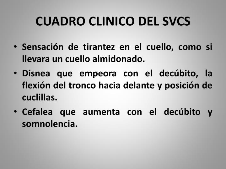 CUADRO CLINICO DEL SVCS