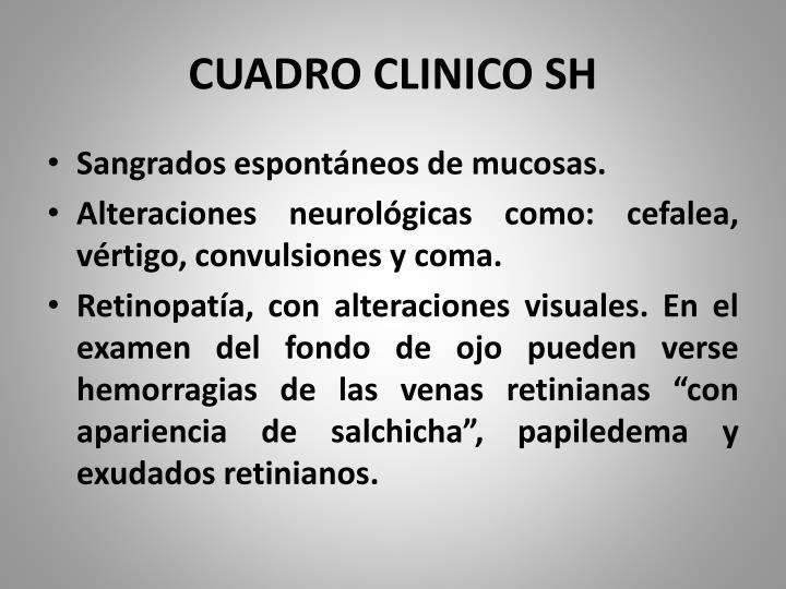 CUADRO CLINICO SH