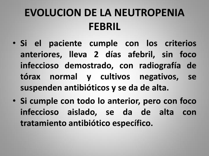 EVOLUCION DE LA NEUTROPENIA FEBRIL