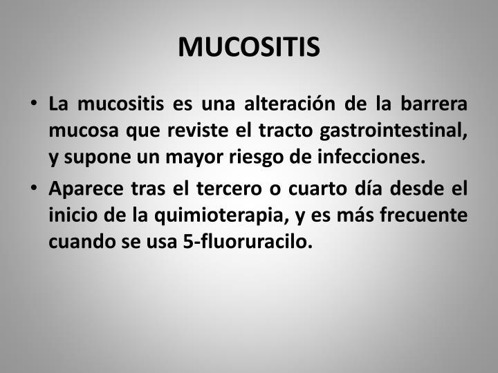 MUCOSITIS