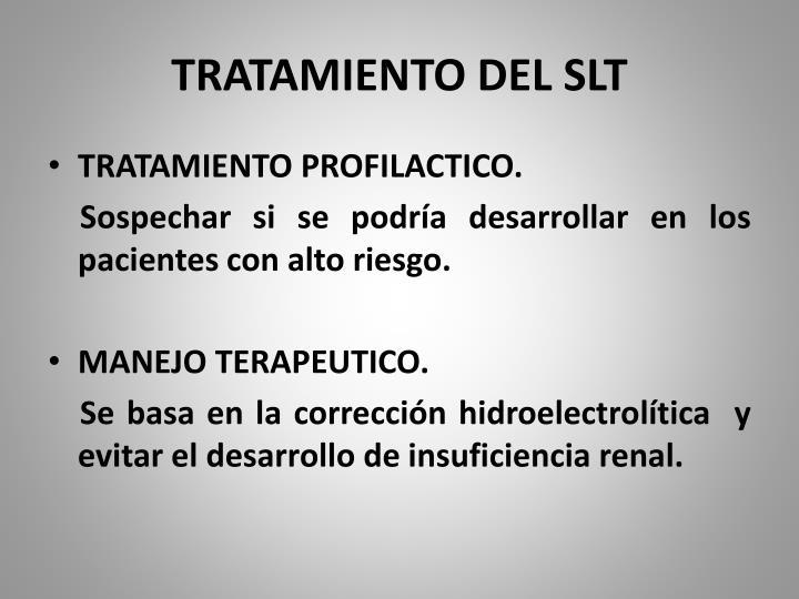 TRATAMIENTO DEL SLT