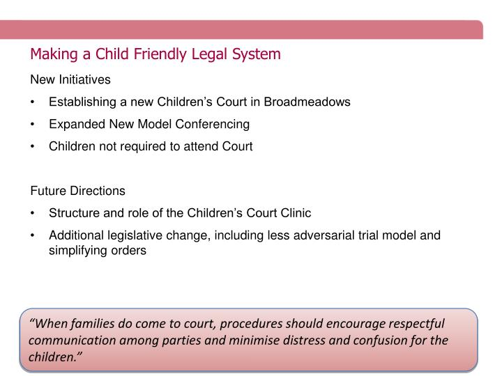 Making a Child Friendly Legal System
