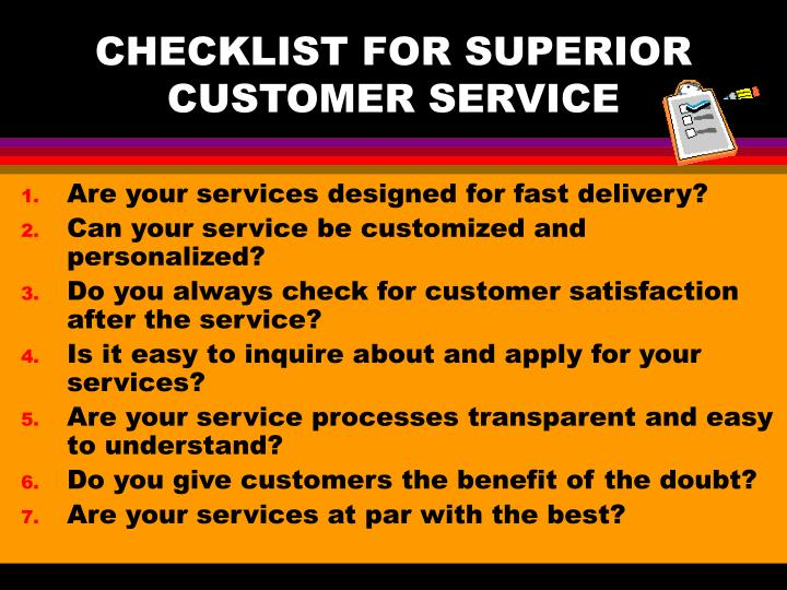 CHECKLIST FOR SUPERIOR CUSTOMER SERVICE