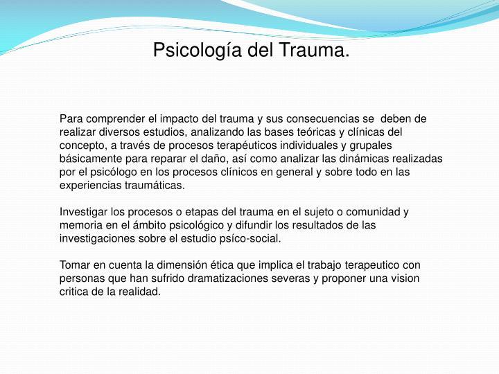Psicología del Trauma.