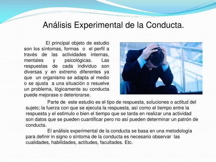 Análisis Experimental de la Conducta.