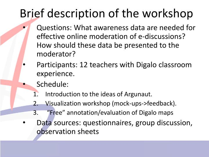 Brief description of the workshop