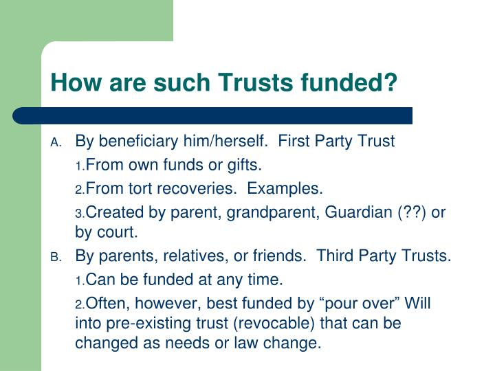 How are such Trusts funded?