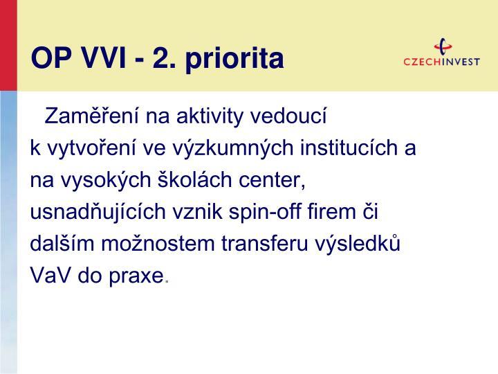 OP VVI - 2. priorita