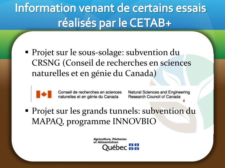 Information venant de certains essais réalisés par le CETAB