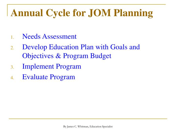 Annual Cycle for JOM Planning