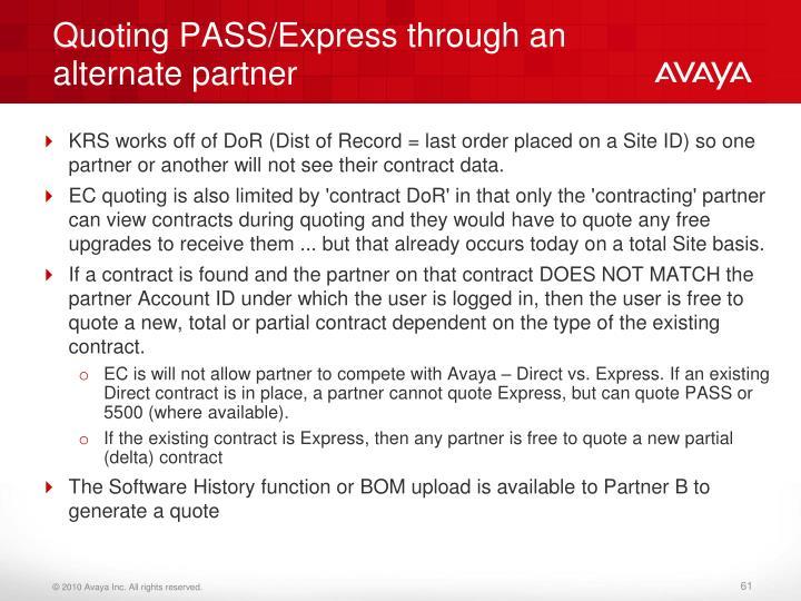 Quoting PASS/Express through an alternate partner