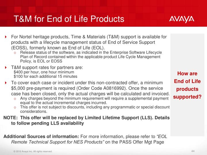 T&M for End of Life Products