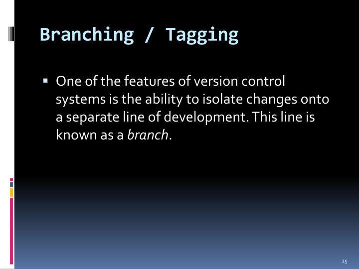 Branching / Tagging
