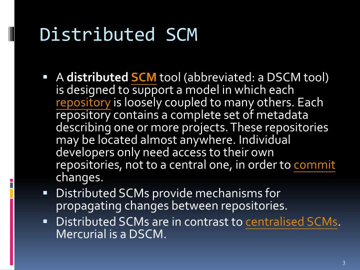 Distributed scm