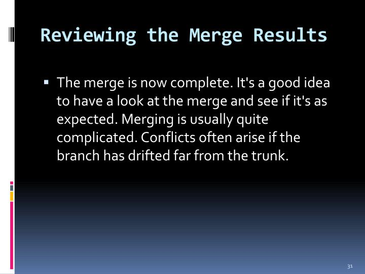 Reviewing the Merge Results