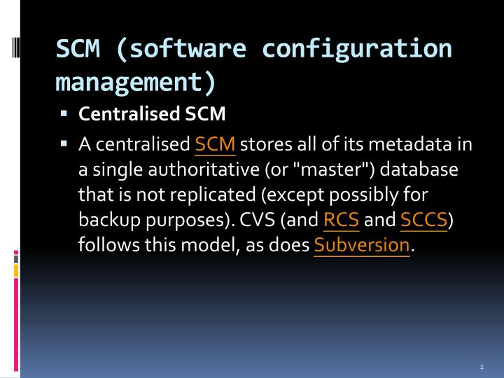 SCM (software configuration management)