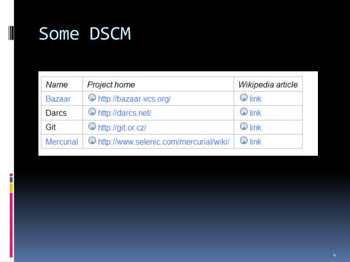 Some DSCM