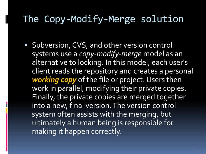 The Copy-Modify-Merge solution