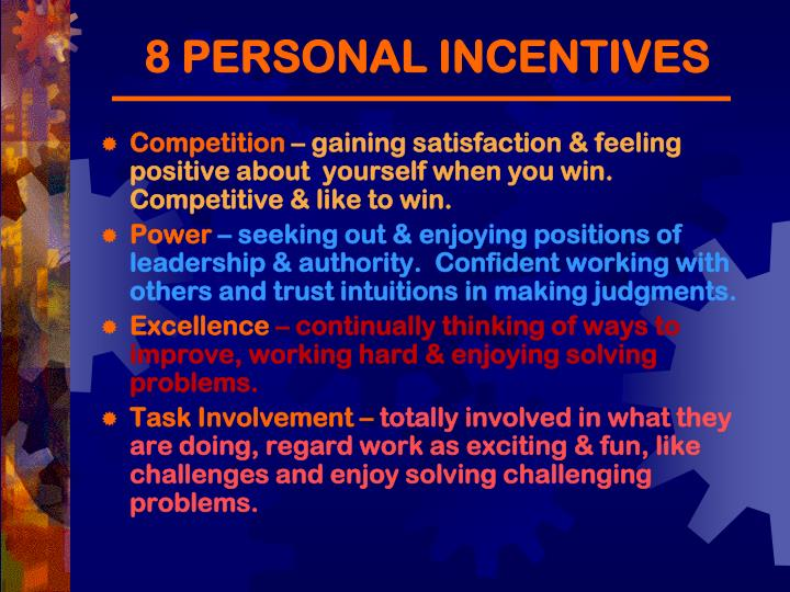 8 PERSONAL INCENTIVES